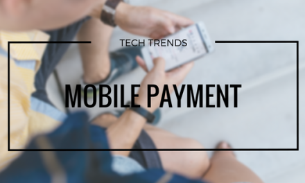 TECH TRENDS: Mobile Payment