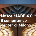 Nasce MADE 4.0 il competence center di Milano guidato dal Politecnico